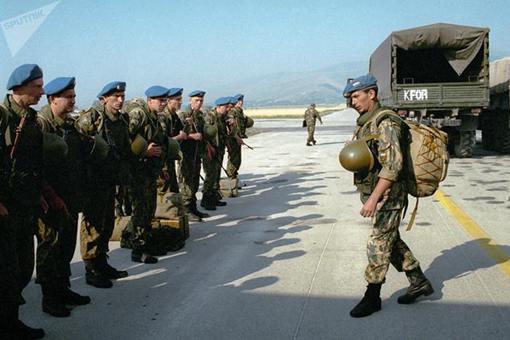 1999年俄空降兵为何远程奔袭科索沃机场?揭秘俄罗斯出兵科索沃真相